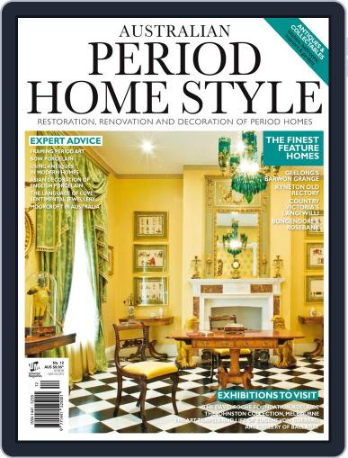 Australian Period Home Style Magazine (Digital) January 1st, 2018 Issue Cover