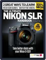 Ultimate Nikon SLR Handbook Magazine (Digital) Subscription August 1st, 2014 Issue