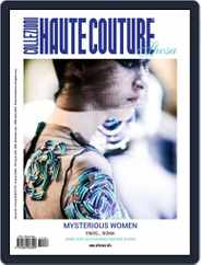 Collezioni Haute Couture (Digital) Subscription August 28th, 2017 Issue