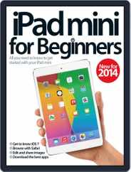 iPad mini For Beginners Magazine (Digital) Subscription February 26th, 2014 Issue