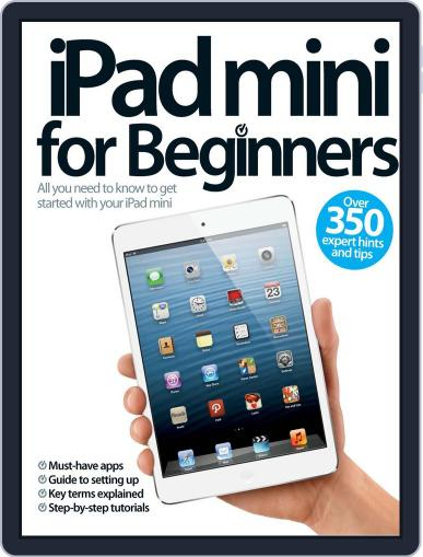 iPad mini For Beginners July 17th, 2013 Digital Back Issue Cover