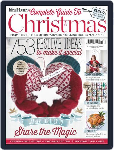 Ideal Home's Complete Guide to Christmas Magazine (Digital) September 30th, 2014 Issue Cover