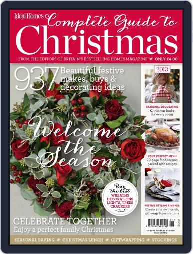 Ideal Home's Complete Guide to Christmas Magazine (Digital) October 11th, 2013 Issue Cover