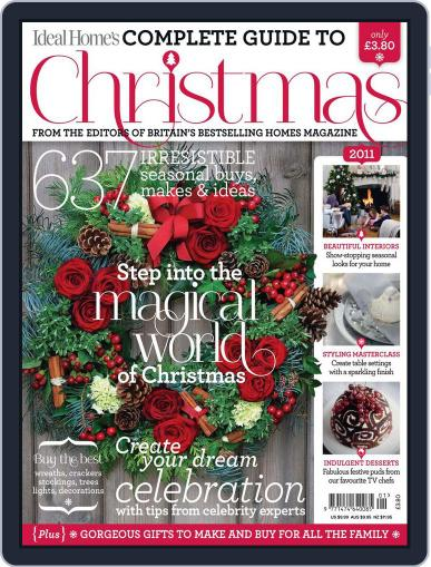 Ideal Home's Complete Guide to Christmas Magazine (Digital) October 11th, 2011 Issue Cover