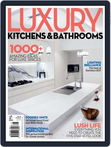 Luxury Kitchens & Bathrooms Magazine (Digital) October 18th, 2017 Issue Cover