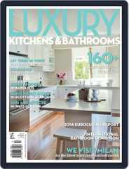 Luxury Kitchens & Bathrooms Magazine (Digital) Subscription August 5th, 2014 Issue