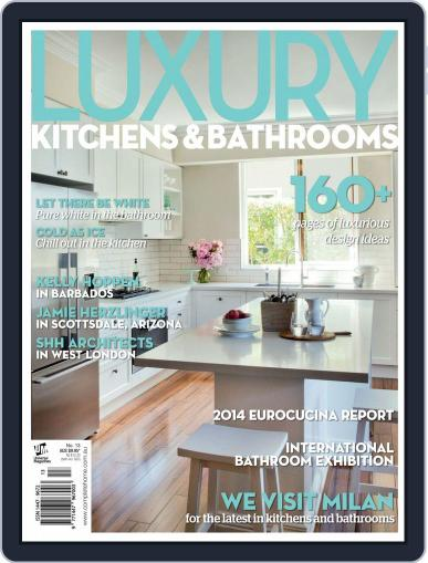 Luxury Kitchens & Bathrooms Magazine (Digital) August 5th, 2014 Issue Cover