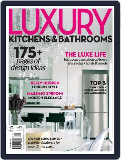 Luxury Kitchens & Bathrooms Magazine (Digital) June 13th, 2013 Issue Cover