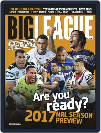 Big League: NRL Season Preview Magazine (Digital) February 1st, 2017 Issue Cover