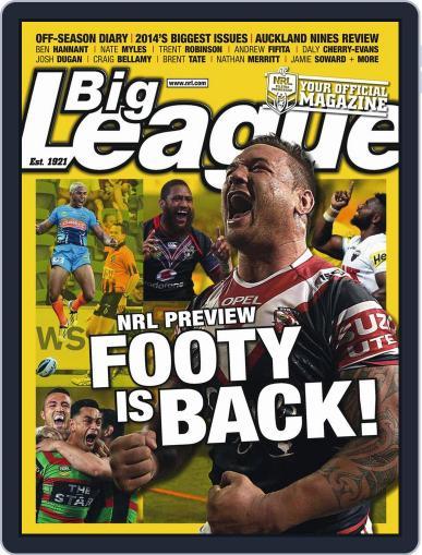 Big League: NRL Season Preview Magazine (Digital) February 25th, 2014 Issue Cover