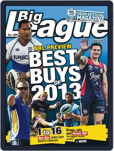 Big League: NRL Season Preview Magazine (Digital) February 27th, 2013 Issue Cover