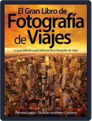 El Gran Libro de la Fotografía Magazine (Digital) Subscription July 31st, 2012 Issue