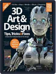 3D Art & Design Tips, Tricks & Fixes Magazine (Digital) Subscription June 3rd, 2015 Issue