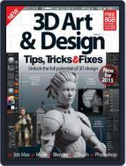 3D Art & Design Tips, Tricks & Fixes Magazine (Digital) Subscription December 23rd, 2014 Issue