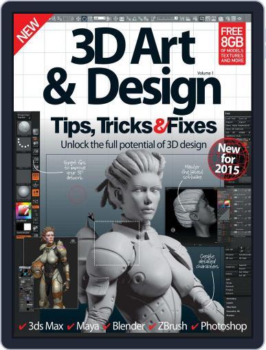 3D Art & Design Tips, Tricks & Fixes Magazine (Digital) December 23rd, 2014 Issue Cover