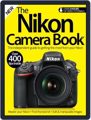 The Nikon Camera Book Magazine (Digital) July 6th, 2016 Issue Cover
