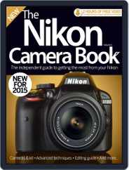 The Nikon Camera Book Magazine (Digital) Subscription January 8th, 2015 Issue