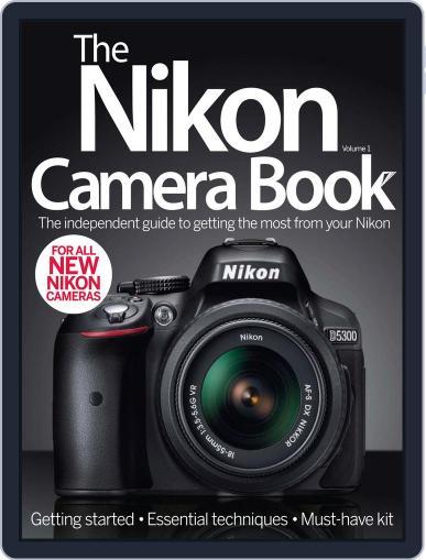 The Nikon Camera Book Magazine (Digital) July 9th, 2014 Issue Cover
