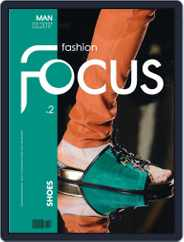 FASHION FOCUS MAN SHOES (Digital) Subscription February 28th, 2017 Issue