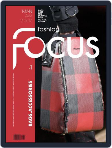 FASHION FOCUS MAN BAGS.ACCESSORIES (Digital) October 1st, 2016 Issue Cover