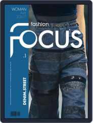 FASHION FOCUS WOMAN DENIM.STREET (Digital) Subscription October 1st, 2016 Issue