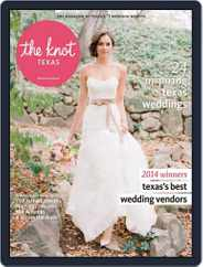 The Knot Texas Weddings (Digital) Subscription May 1st, 2014 Issue