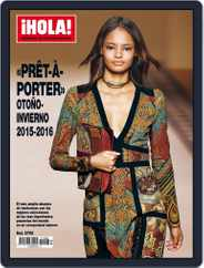 ¡hola! Prêt-À-porter Magazine (Digital) Subscription August 4th, 2015 Issue