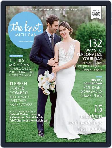 The Knot Michigan Weddings (Digital) May 16th, 2016 Issue Cover