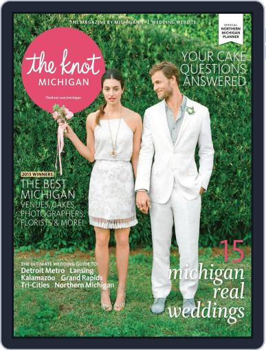 The Knot Michigan Weddings (Digital) May 18th, 2015 Issue Cover