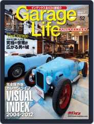 Garage Life | ガレージ・ライフ (Digital) Subscription June 1st, 2012 Issue