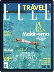 ELLE Travel Sweden Magazine (Digital) Subscription April 5th, 2018 Issue