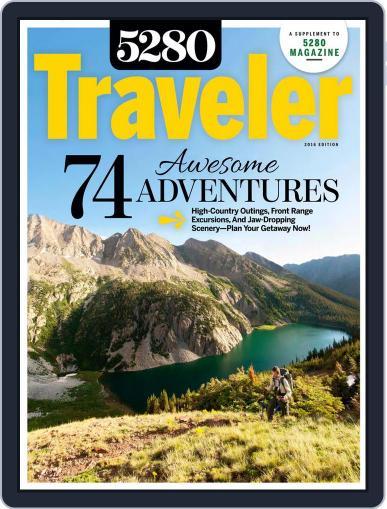 5280 Traveler June 1st, 2016 Digital Back Issue Cover