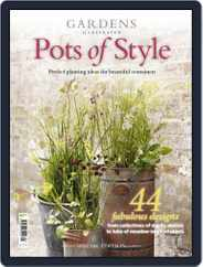Gardens Illustrated : Pots of Style Magazine (Digital) Subscription June 1st, 2016 Issue