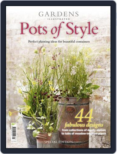 Gardens Illustrated : Pots of Style June 1st, 2016 Digital Back Issue Cover