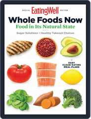 Eating Well Whole Foods Now Magazine (Digital) Subscription May 20th, 2020 Issue
