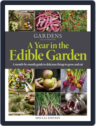 A Year in the Edible Garden May 27th, 2020 Digital Back Issue Cover