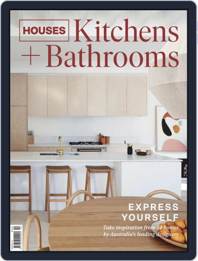 Houses: Kitchens + Bathrooms June 14th, 2019 Digital Back Issue Cover