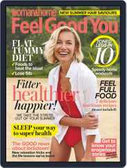 Woman & Home Feel Good You (Digital) Subscription July 1st, 2020 Issue