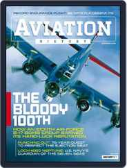 Aviation History (Digital) Subscription July 1st, 2018 Issue