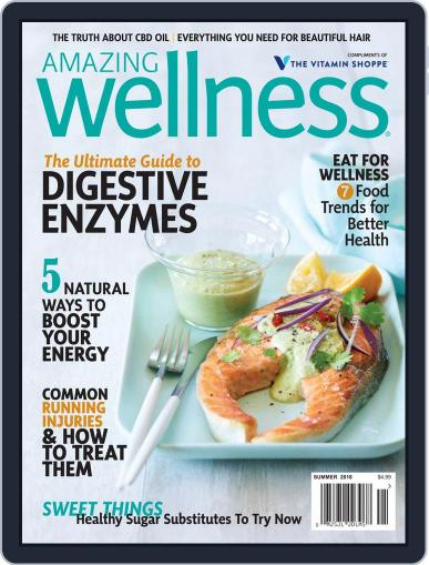 Amazing Wellness (Digital) July 1st, 2018 Issue Cover