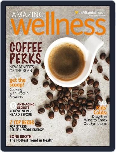 Amazing Wellness (Digital) August 31st, 2016 Issue Cover
