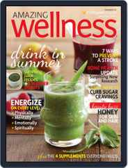Amazing Wellness (Digital) Subscription June 24th, 2014 Issue