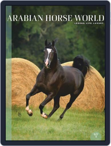 Arabian Horse World (Digital) June 1st, 2019 Issue Cover