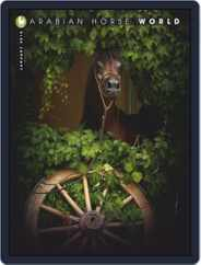 Arabian Horse World (Digital) Subscription January 1st, 2018 Issue