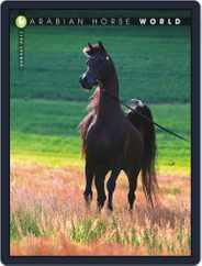 Arabian Horse World (Digital) Subscription August 1st, 2017 Issue