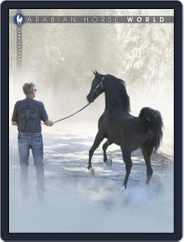 Arabian Horse World (Digital) Subscription February 1st, 2017 Issue