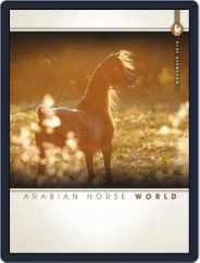 Arabian Horse World (Digital) Subscription November 1st, 2016 Issue