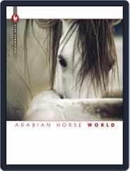 Arabian Horse World (Digital) Subscription September 1st, 2016 Issue