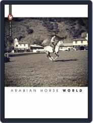 Arabian Horse World (Digital) Subscription April 8th, 2016 Issue