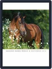 Arabian Horse World (Digital) Subscription September 1st, 2015 Issue
